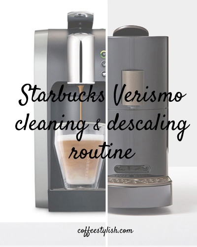 how to clean starbucks verismo