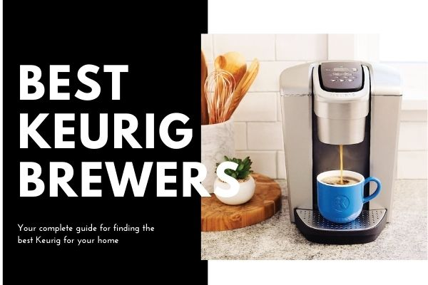 best keurig coffee makers 2020