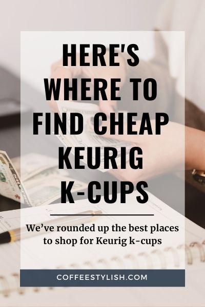 cheapest keurig k cups